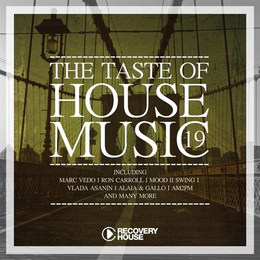 VA - The Taste Of House Music Vol 19 (2016)
