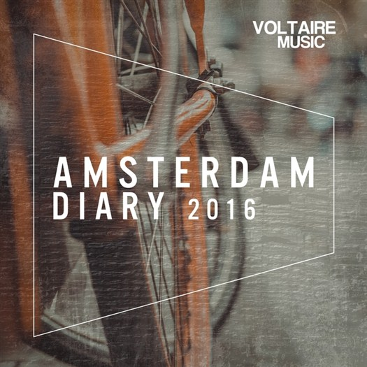 VA - Voltaire Music Presents The Amsterdam Diary 2016