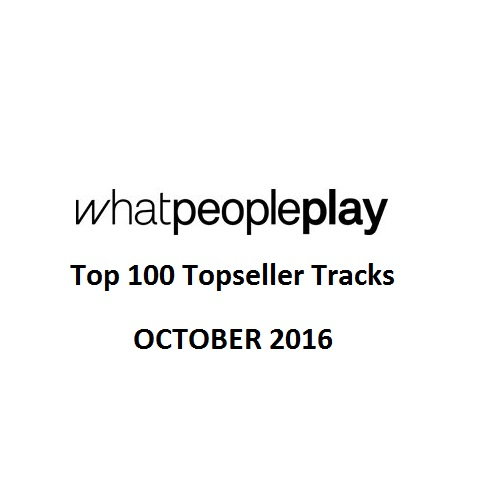 whatpeopleplay-top-100-topseller-tracks-october-2016