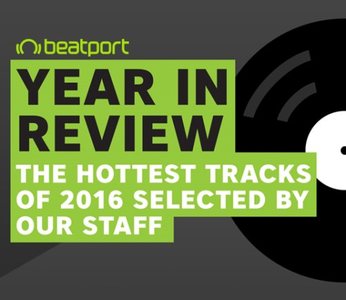 beatport-staff-picks-the-hottest-tracks-of-2016-mfsw40-500x433