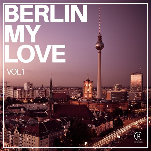 VA - Berlin My Love Vol 1 (2016)