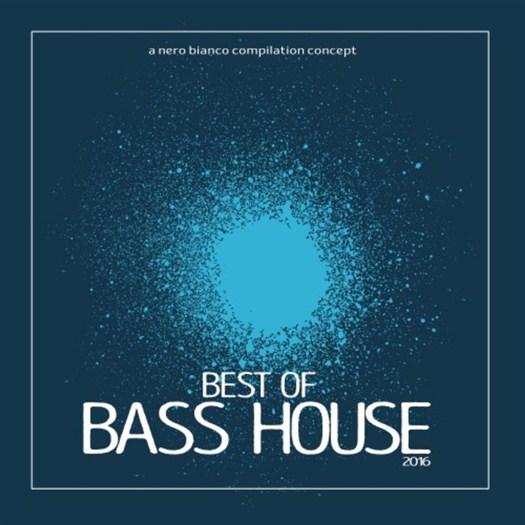 VA - Best Of Bass House 2016