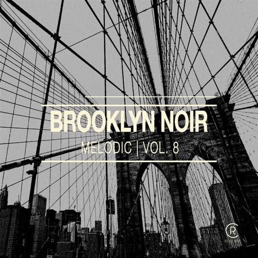 VA - Brooklyn Noir Melodic Vol. 8 (2016)