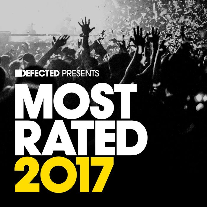 VA - Defected Presents Most Rated 2017