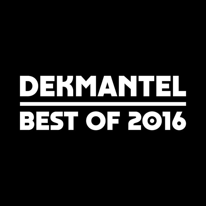 VA - Dekmantel: Best Of 2016