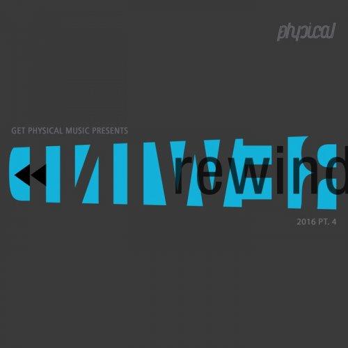 VA - Get Physical Presents Rewind 2016 Part 4 (unmixed tracks)