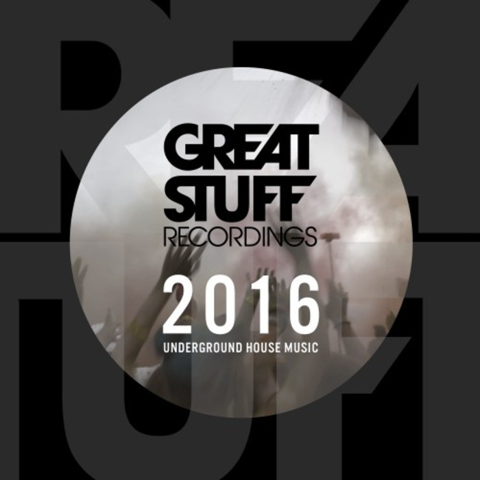 VA - Great Stuff Present Best Of 2016