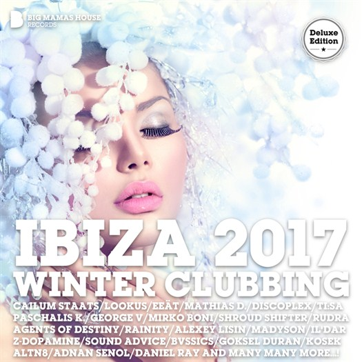 VA - Ibiza 2017 Winter Clubbing (Deluxe Version) (unmixed tracks)