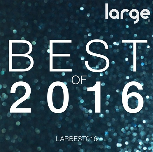 VA - Large Music: Best Of 2016