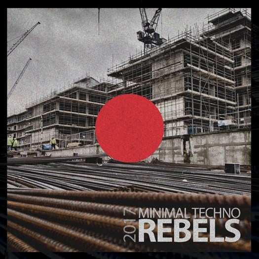 VA - Minimal Techno Rebels 2017