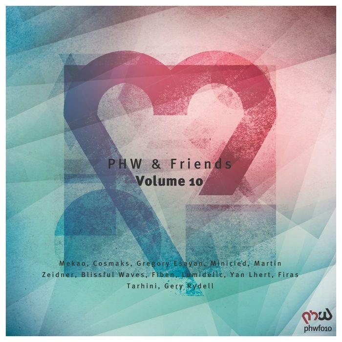 VA - PHW & Friends Vol 10 (2016)
