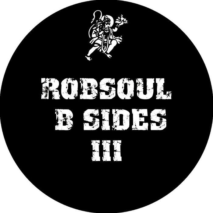 VA - Robsoul B Sides Vol III (2016)