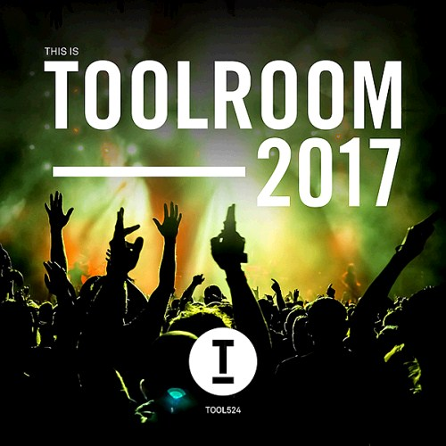 VA - This Is Toolroom 2017