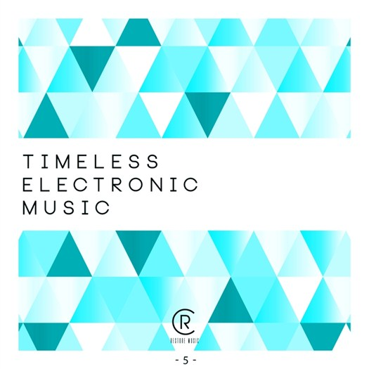 VA - Timeless Electronic Music Vol 5 (2016)