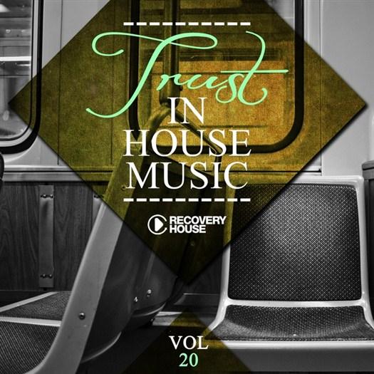 VA - Trust In House Music Vol 20 (2016)