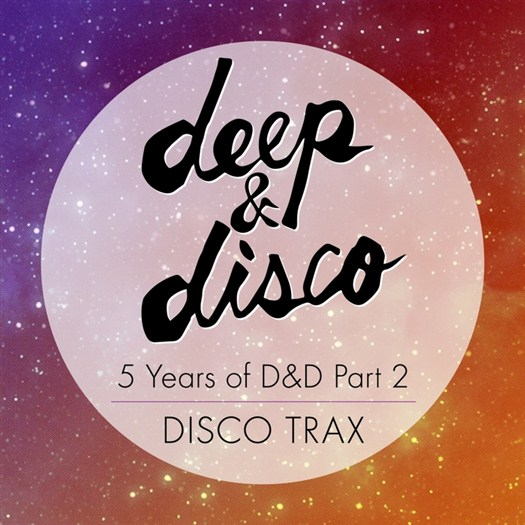VA - 5 Years Of D&D Part 2: Disco Trax