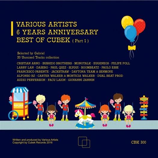 VA - 6 Years Anniversary Best Of Cubek Part 1