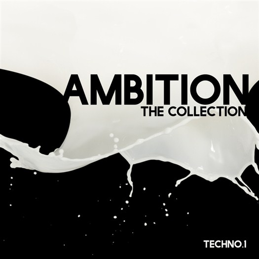 VA - Ambition The Collection, Techno 1 (2017)