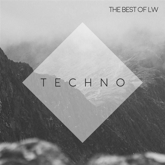 VA - Best Of Lw: Techno (2017)