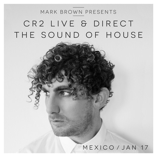 VA - Cr2 Live And Direct-The Sound Of House (Mexico January 2017)