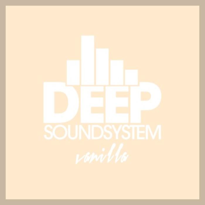 VA - Deep Soundsystem: Vanilla (2016)