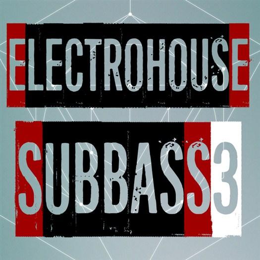 VA - Electrohouse Subbass Vol 3 (2017)