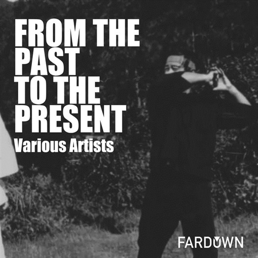 VA - From The Past To The Present (2017)