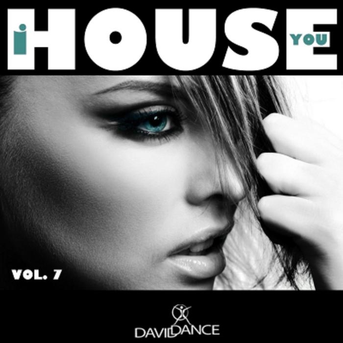 VA - I House You Vol 7 (Daviddance Gold)