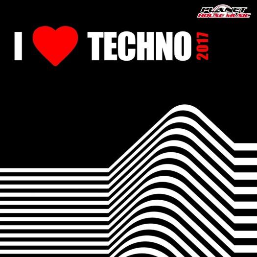 VA - I Love Techno 2017