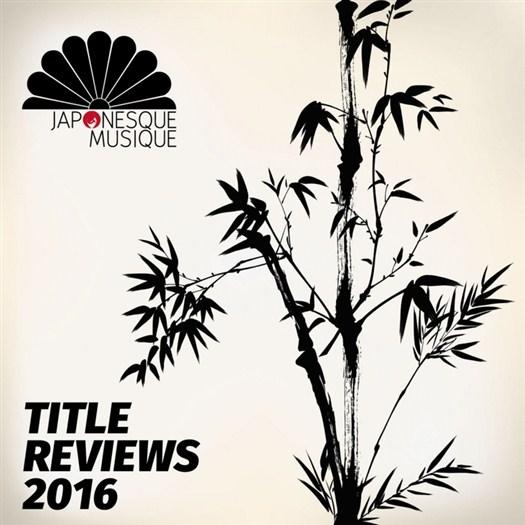 VA - Japonesque Musique Title Reviews 2016