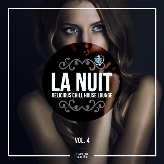 VA - LA NUIT: Delicious Chill House Lounge Vol 4 (2017)