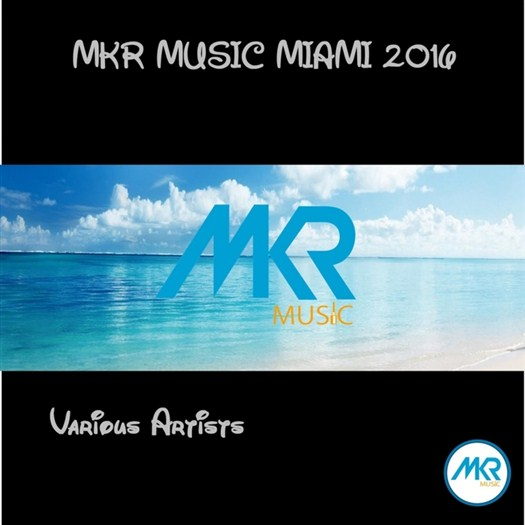 VA - Mkr Music Miami 2016
