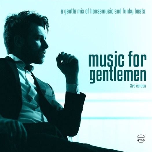 VA - Music For Gentlemen Vol 3 (A Gentle Mix Of Housemusic & Funky Beats)