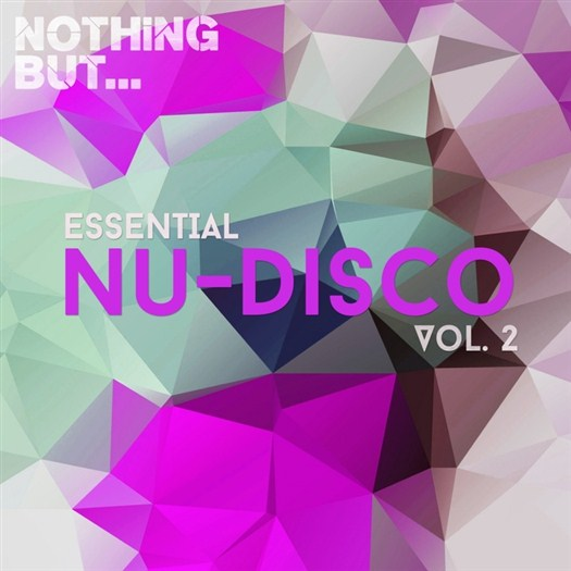 VA - Nothing But... Essential Nu Disco Vol 2 (2017)