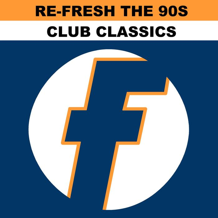 VA - Re Fresh The 90s/Club Classics (2017)