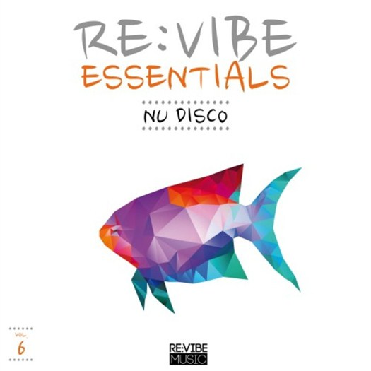 VA - Re:Vibe Essentials - Nu Disco Vol 6 (2016)