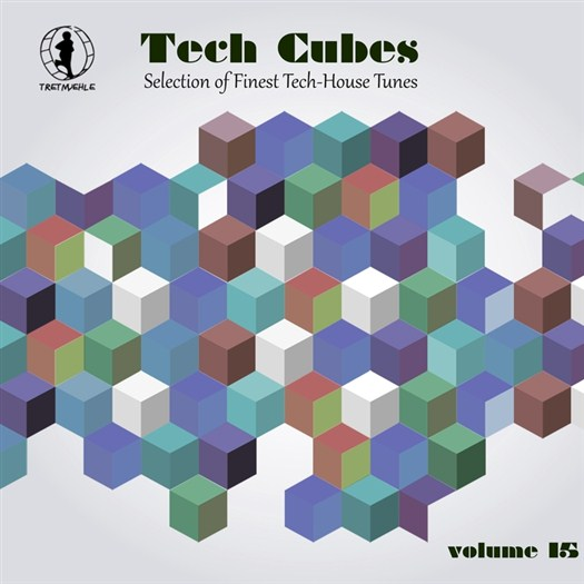 VA - Tech Cubes Vol 15: Selection Of Finest Tech House Tunes! (2017)