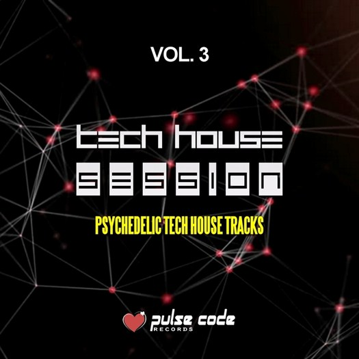 VA - Tech House Session Vol 3 (Psychedelic Tech House Tracks) (2016)