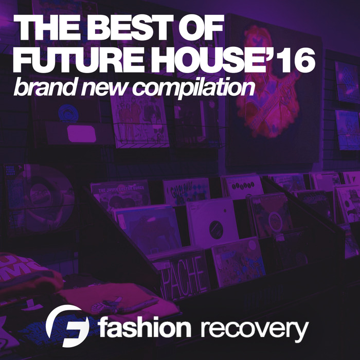VA - The Best Of Future House 16