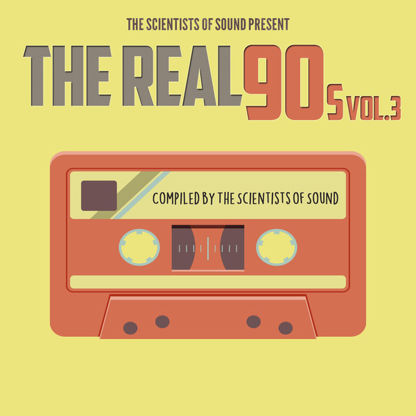 VA - The Scientists Of Sound Present The Real 90's Vol 3 (2017)