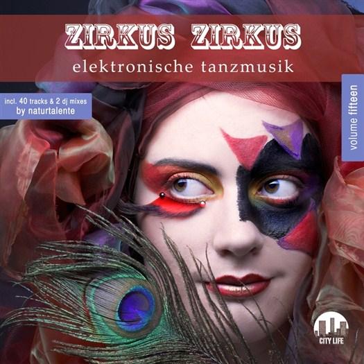 VA - Zirkus Zirkus Vol 15: Elektronische Tanzmusik (unmixed tracks)