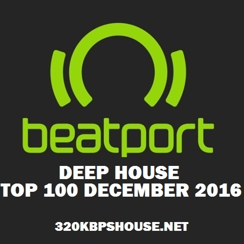 exclusive-TOP-100-DEEP HOUSE DECEMBER 2016