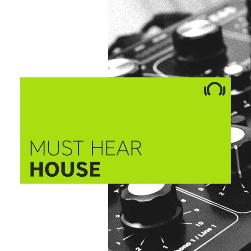 EXCLUSIVE Must Hear House January 2017