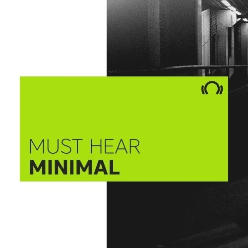 EXCLUSIVE Must Hear Minimal January 2017
