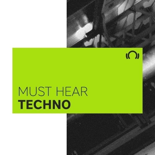 EXCLUSIVE Must Hear Techno January 2017