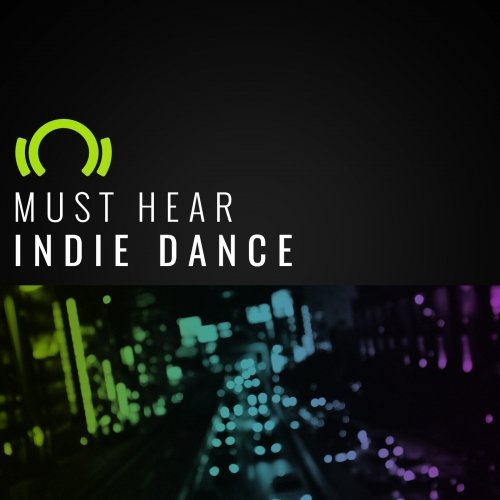 EXCLUSIVE Must Hear Indie Dance Nu Disco February 2017