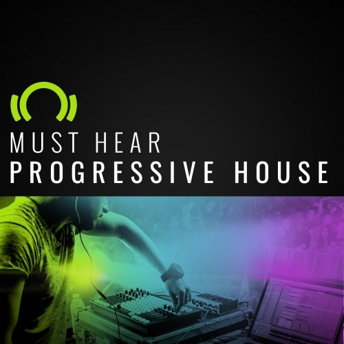 EXCLUSIVE Must Hear Progressive House February 2017