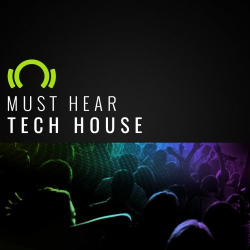 EXCLUSIVE Must Hear Tech House February 2017