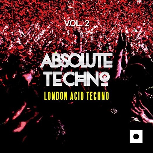 VA - Absolute Techno Vol 2 (London Acid Techno)