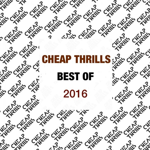 VA - Best Of Cheap Thrills 2016